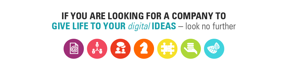 IF YOU ARE LOOKING FOR A COMPANY TO GIVE LIFE TO YOUR DIGITAL IDEAS - LOOK NO FURTHER //  sites | social media | messaging | strategy | solutions | media production | corporate identity